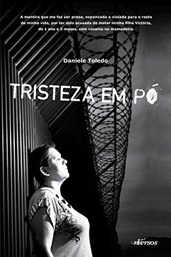 Tristeza em Pó, livro de Daniele Toledo