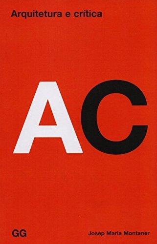 Arquitetura e Critica, livro de Josep Maria Montaner