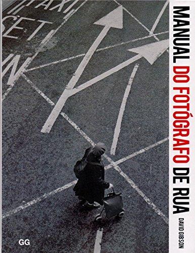 Manual do Fotógrafo de Rua, livro de David Gibson
