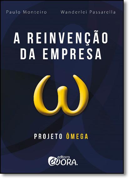 Reinvenção da Empresa, A, livro de Paulo Monteiro