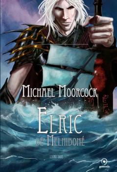 Elric de Melniboné - Livro dois, livro de Michael Moorcock