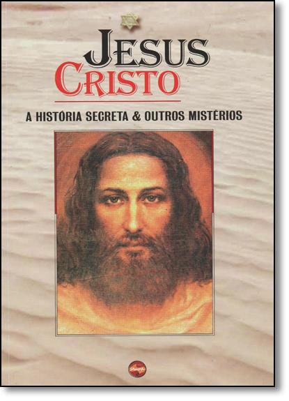 Jesus Cristo: História Secreta e Outros Mistérios, livro de Nova Sampa