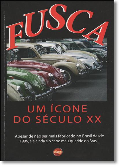Fusca: Um Ícone do Século Xx, livro de Nova Sampa