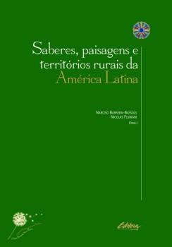 Saberes, paisagens e territórios rurais da América Latina, livro de Narciso Barrera-Bassols, Nicolas Floriani
