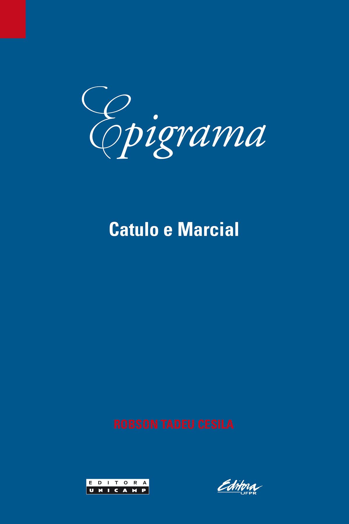 Epigrama. Catulo e Marcial, livro de Robson Tadeu Cesila