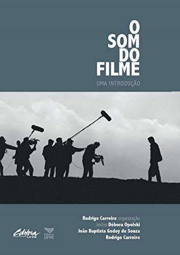 O som do Filme - uma Introdução, livro de Rodrigo Carreiro