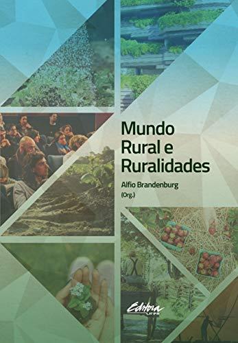 Mundo Rural e Ruralidades, livro de Alfio Brandenburg