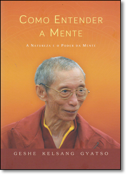 Como Entender a Mente, livro de Geshe Kelsang  Gyatso