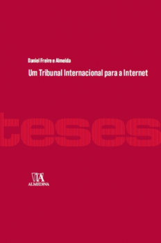 Um tribunal internacional para a internet, livro de Daniel Freire e Almeida