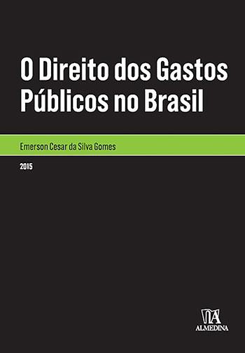 O direito dos gastos públicos no Brasil, livro de Emerson Cesar da Silva Gomes