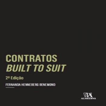 Contratos built to suit - 2ª edição, livro de Fernanda Henneberg Benemond