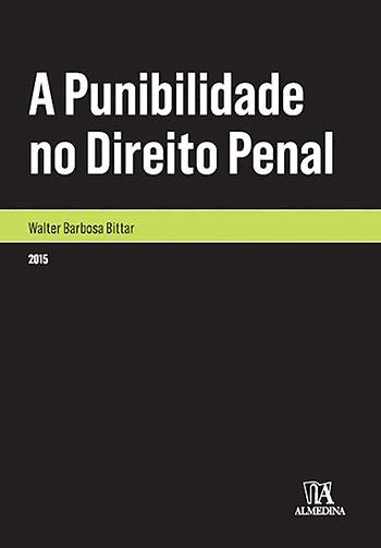 A punibilidade no direito penal, livro de Walter Barbosa Bittar