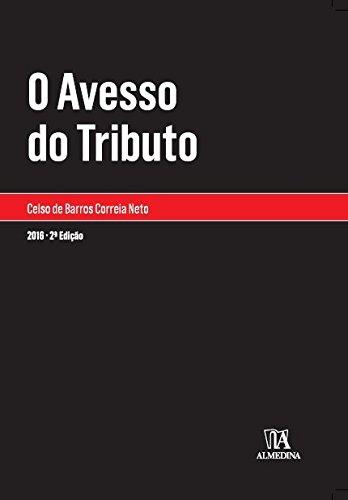 Avesso do Tributo, O, livro de Celso de Barros Correia Neto