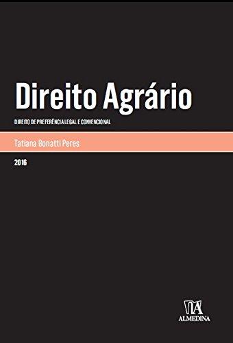 Direito Agrário: Direito de Preferência Legal e Convencional, livro de Tatiana Bonatti Peres