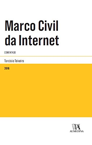 Marco Civil da Internet: Comentado, livro de Tarcisio Texeira