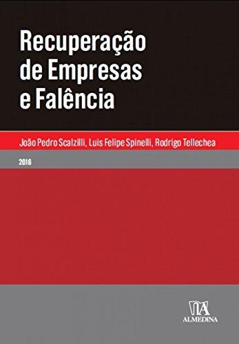 Recuperação de Empresas e Falência, livro de João Pedro Scalzilli, Luis Felipe Spinelli, Rodrigo Tellechea