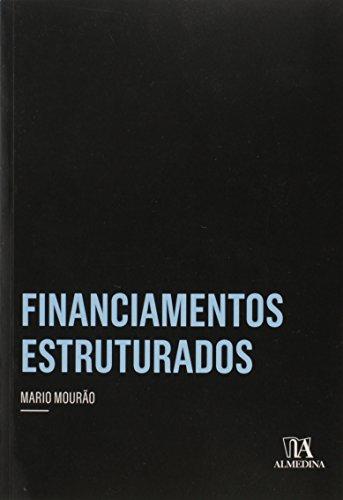 Financiamentos Estruturados - Coleção Insper, livro de Mario Mourão