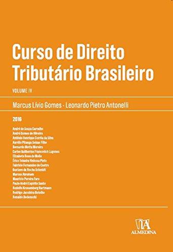 Curso de Direito Tributário Brasileiro - Vol.4, livro de Marcus Lívio Gomes, Leonardo Pietro Antonelli