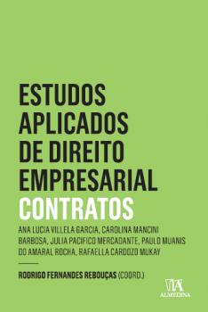 Estudos aplicados de direto empresarial - Contratos, livro de Rodrigo Fernandes Rebouças