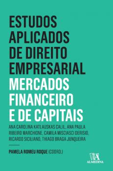 Estudos aplicados do direto empresarial - Mercados financeiro e de capitais, livro de Pamela Romeu Roque