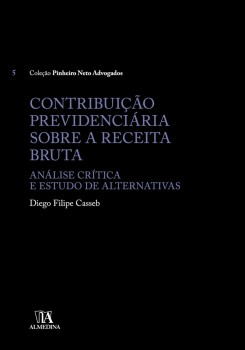 Contribuição Previdenciária Sobre a Receita Bruta, livro de Diego Felipe Casseb