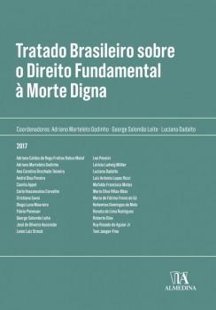 Tratado Brasileiro sobre Direito Fundamental à Morte Digna, livro de Luciana Dadalto, Adriano Marteleto Godinho, George Salomão Leite