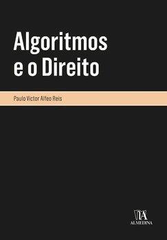 Algoritmos e o direito, livro de Paulo Victor Alfeo Reis
