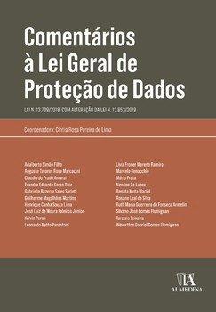 Comentários à lei geral de proteção de dados. Lei n. 13.709/2018, com alteração da lei n. 13.853/2019, livro de Cíntia Rosa Pereira de Lima