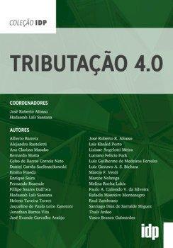 Tributação 4.0, livro de Hadassah Lais Santana, José Roberto Afonso