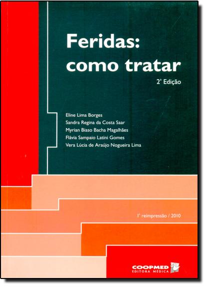 Feridas: Como Tratar, livro de Eline Lima Borges