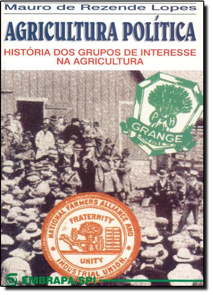 Agricultura Política, livro de Mauro Rezende Lopes