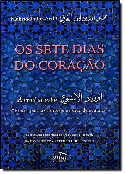 Sete Dias do Coração, Os, livro de Muhyiddin Arabi