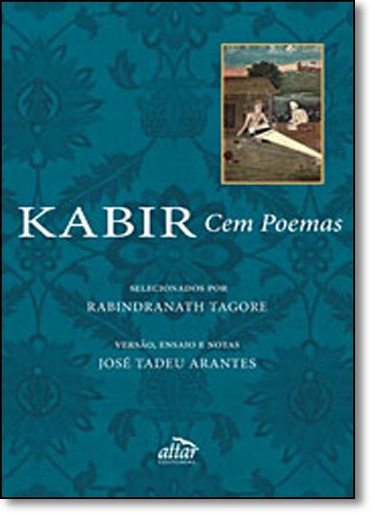Kabir: Cem Poemas, livro de Rabindranath Tagore