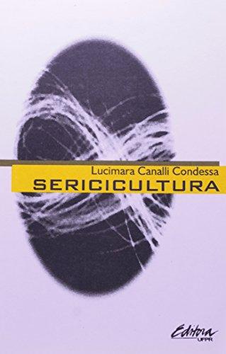 Sericicultura, livro de Lucimara Canalli Condessa