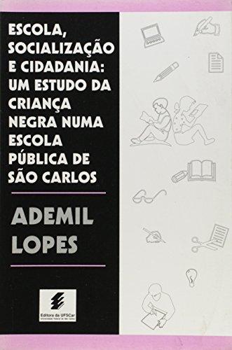 Escola, Socialização e Cidadania, livro de Ademil Lopes