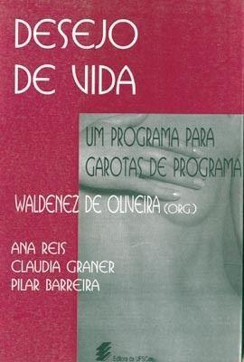 Desejo de vida, livro de Waldenez de Oliveira (Org.)