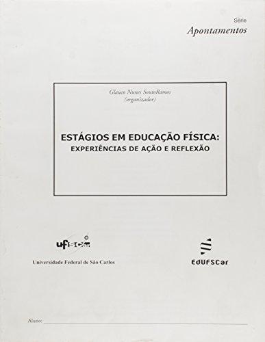 Estagios Em Educacao Fisica, livro de Glauco Nunes Souto Ramos