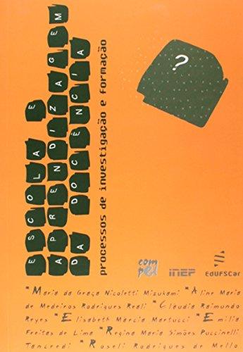 Escola E Aprendizagem Da Docencia - Processos De Investigacao E Formac, livro de Vários Autores