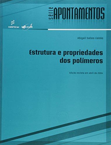 Estrutura E Propriedades Dos Polimeros, livro de Abigail Salles Lisbao