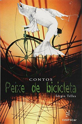 Peixe de Bicicleta, livro de Sérgio Telles