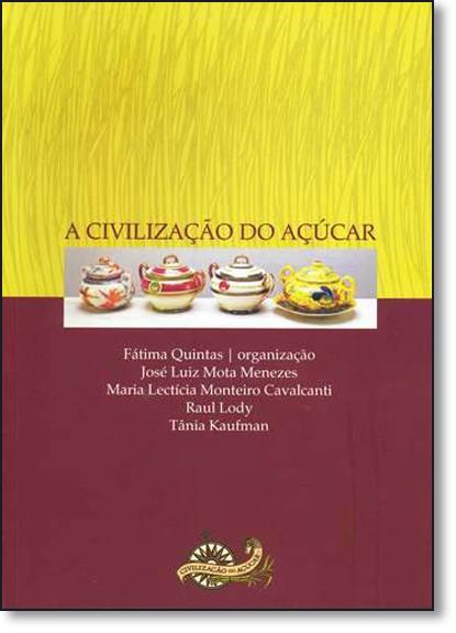 Civilização do Açucar, A, livro de Fátima Quintas