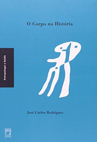 Corpo na História, livro de José Carlos Rodrigues