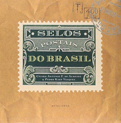 Selos Postais do Brasil, livro de Cícero Antônio Fonseca de Almeida