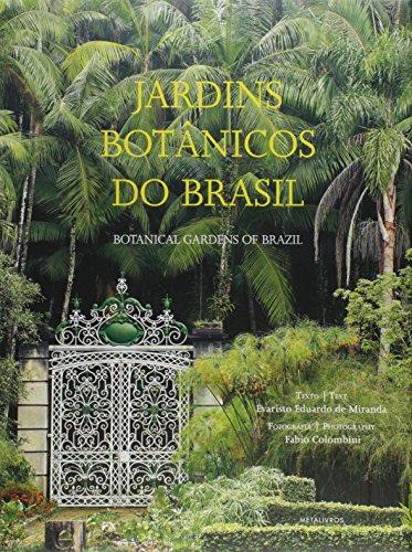 Jardins Botânicos do Brasil, livro de Evaristo Eduardo de Miranda
