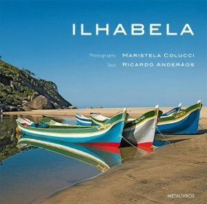Ilhabela - English Version, livro de Maristela Colucci