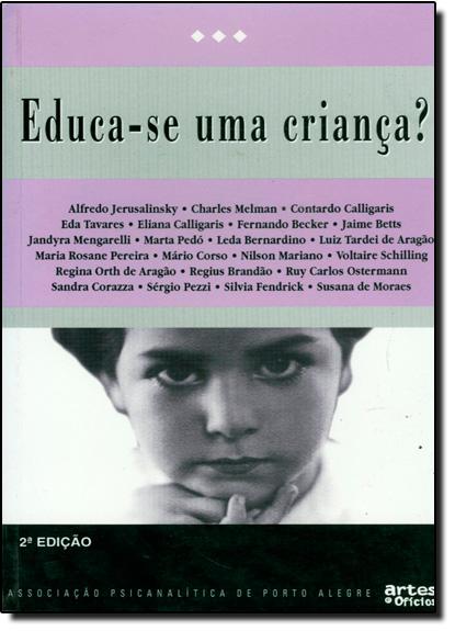 Educa-se Uma Criança?, livro de JERUSALINSKY