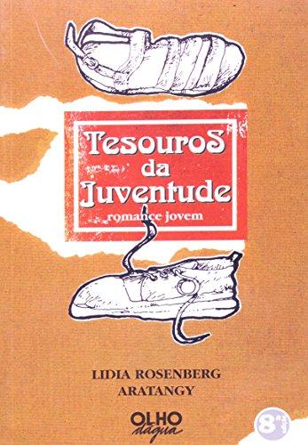 Tesouros da Juventude, livro de Lidia Rosenberg Arantagy