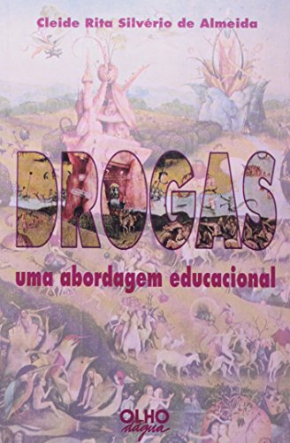 Drogas. Uma Abordagem Educacional, livro de Cleide Rita Silverio Almeida