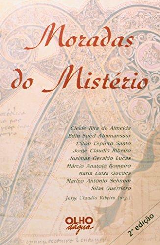 Moradas Dos Misterio, livro de Jorge Claudio Noel Ribeiro