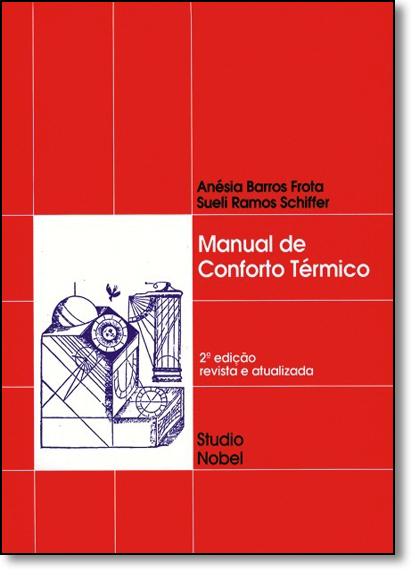 Manual de Conforto Térmico, livro de Anésia Barros Frota